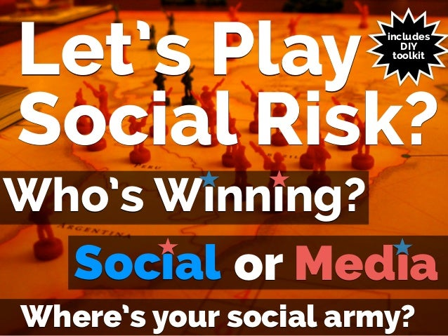 ! Let's Play Social Risk? Social Where's your social army? Mediaor Who's Winning? includes DIY toolkit