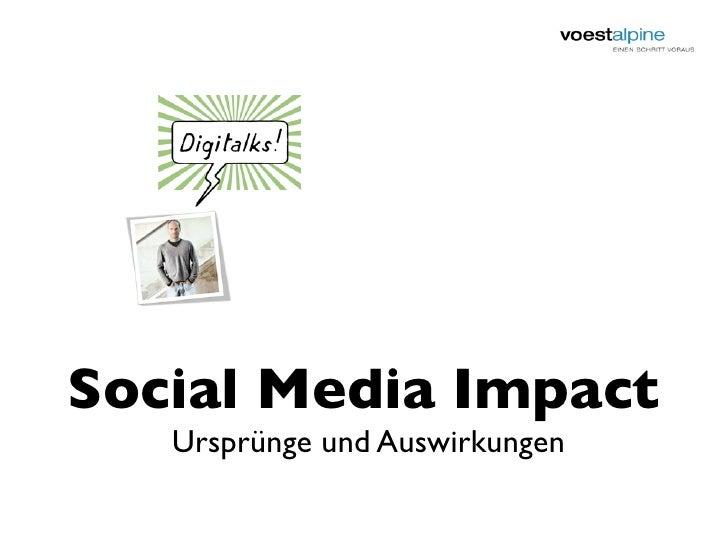 Social Media Impact    Ursprünge und Auswirkungen