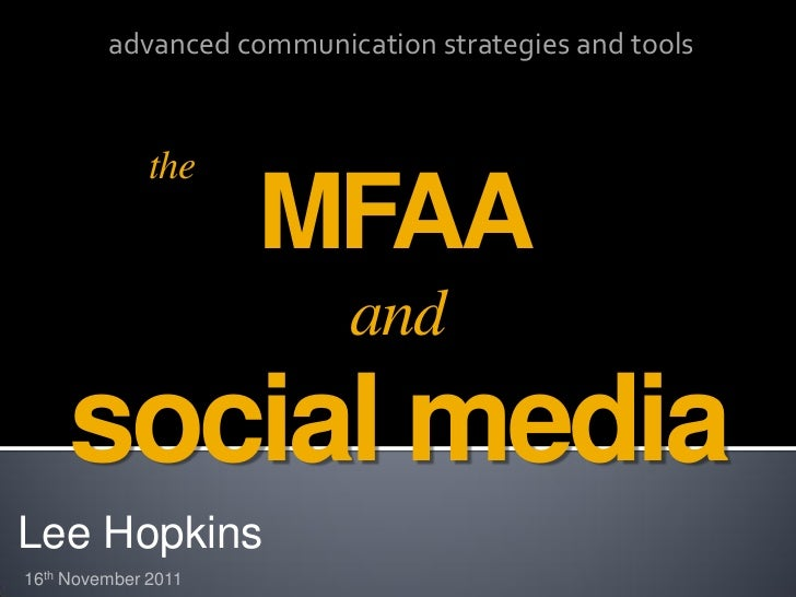 advanced communication strategies and tools              the                     MFAA                          and     soc...