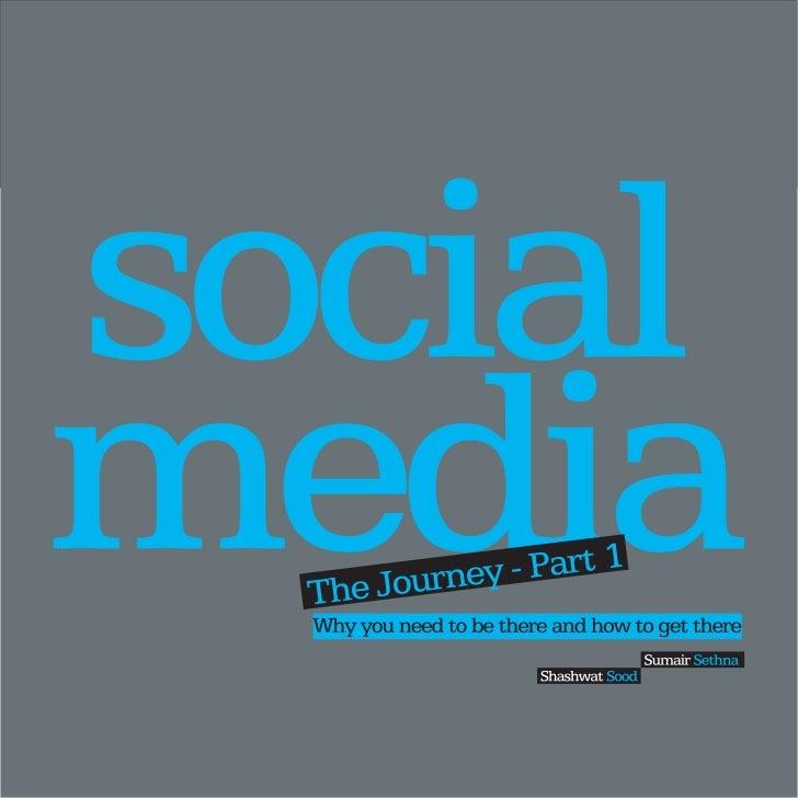 Social Media – The Journey Part 1 by Shashwat Sood & Sumair Sethna