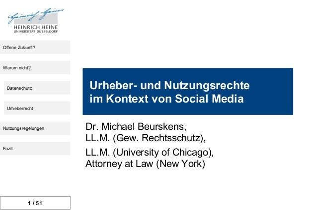 Offene Zukunft?Warum nicht?  Datenschutz        Urheber- und Nutzungsrechte                     im Kontext von Social Medi...