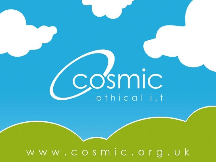 Cosmic Ethical IT Presents - Social Media for Organisations