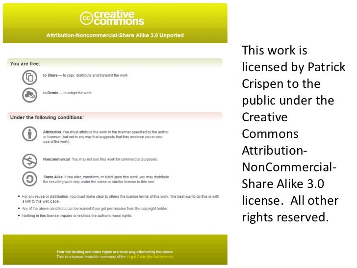This work islicensed by PatrickCrispen to thepublic under theCreativeCommonsAttribution-NonCommercial-Share Alike 3.0licen...