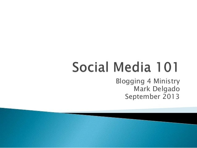 Social Media 101: Blogging 4 Ministry