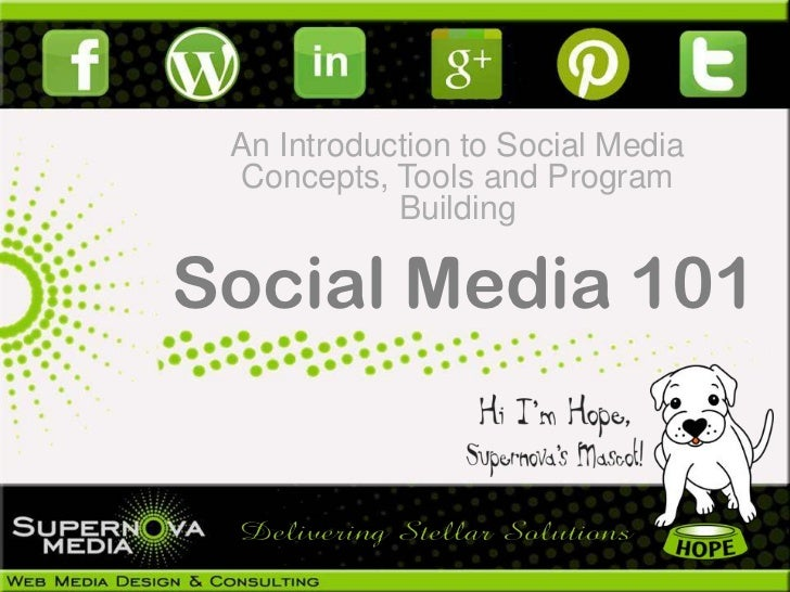 An Introduction to Social Media  Concepts, Tools and Program            BuildingSocial Media 101