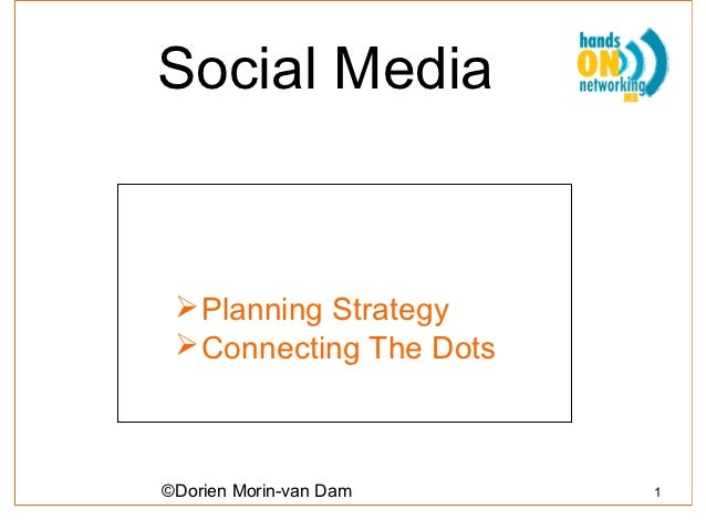 Social media 101  strategy and connecting the dots