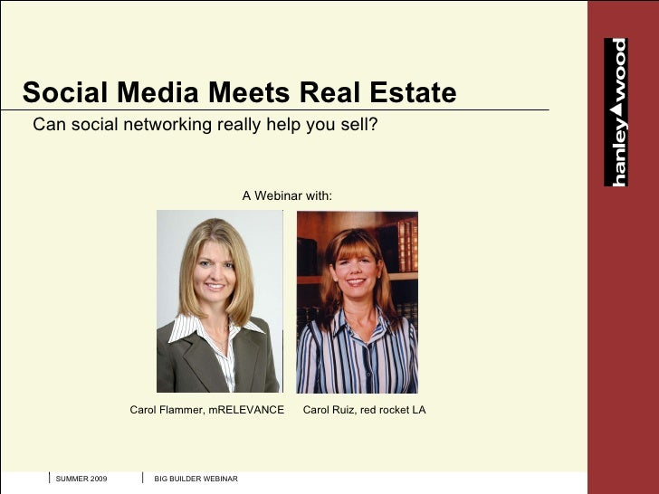 Social Media Meets Real Estate Can social networking really help you sell?                                            A We...