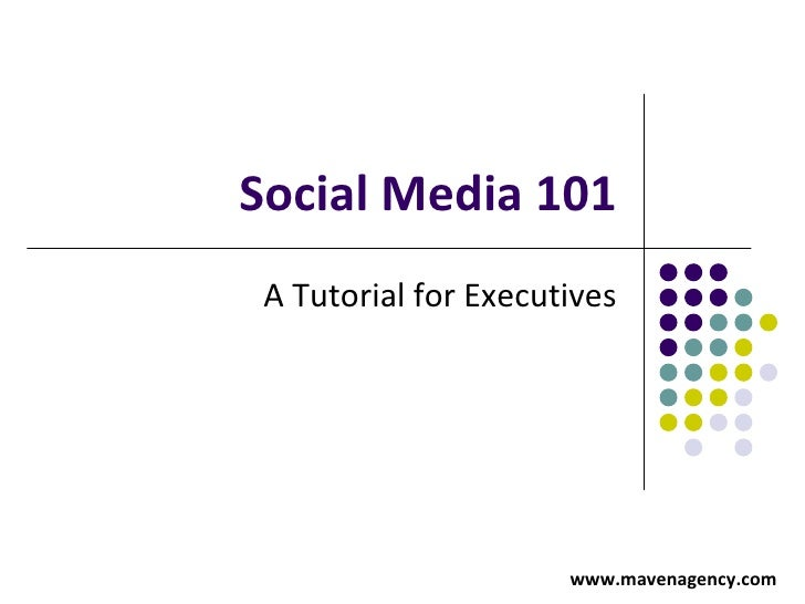Social Media 101 for Business and Executives