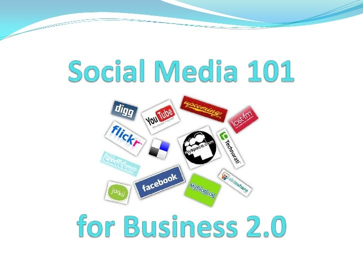 Social Media 101 For Business 2.0 in Singapore