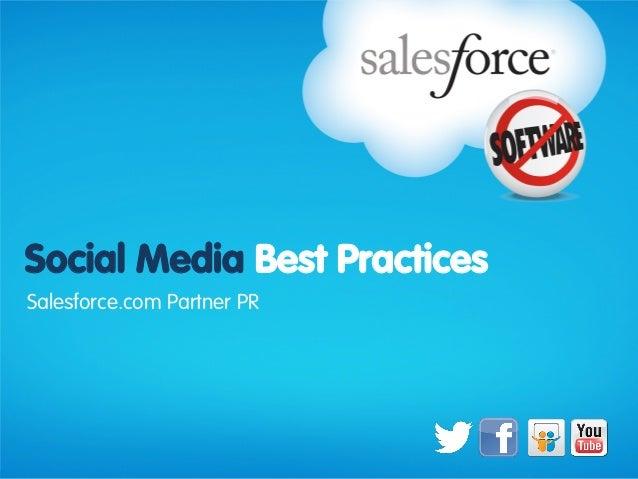 Social Media Best PracticesSalesforce.com Partner PR