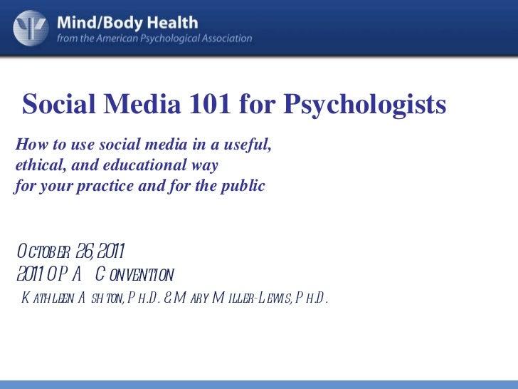 Social Media 101 for Psychologists