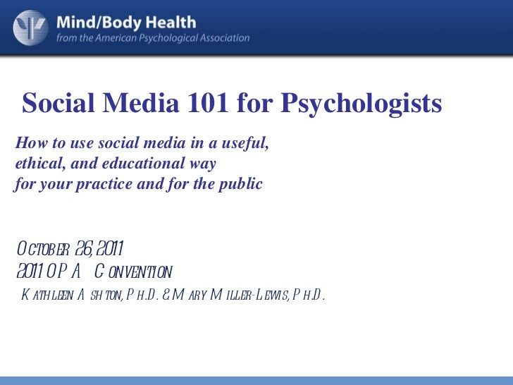 Social Media 101 for Psychologists