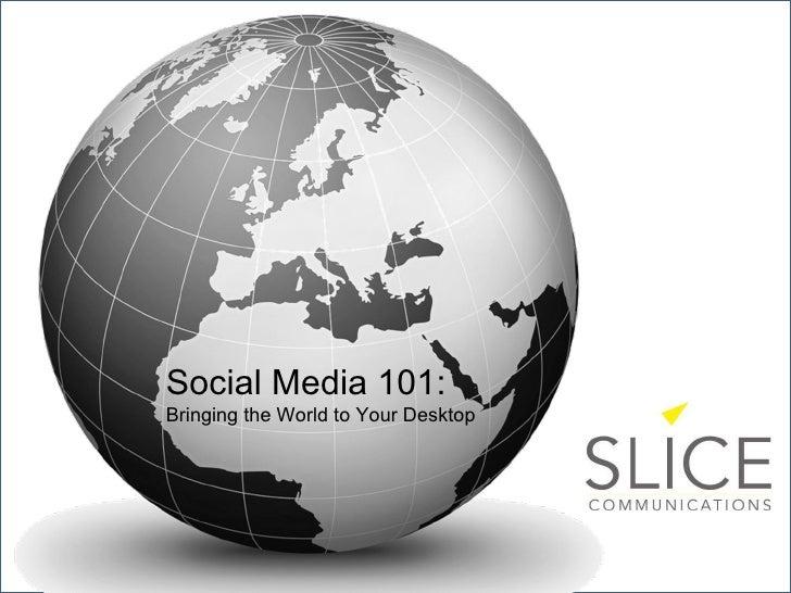 Social media 101 presentation jul2210