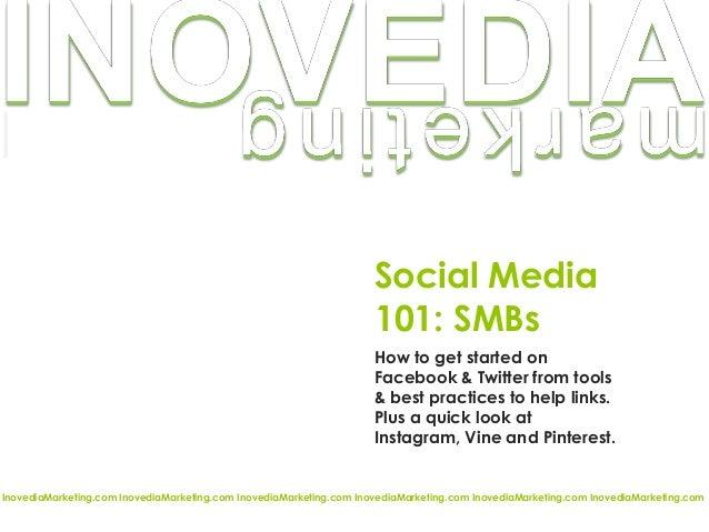 Social Media 101 SMBs 2013