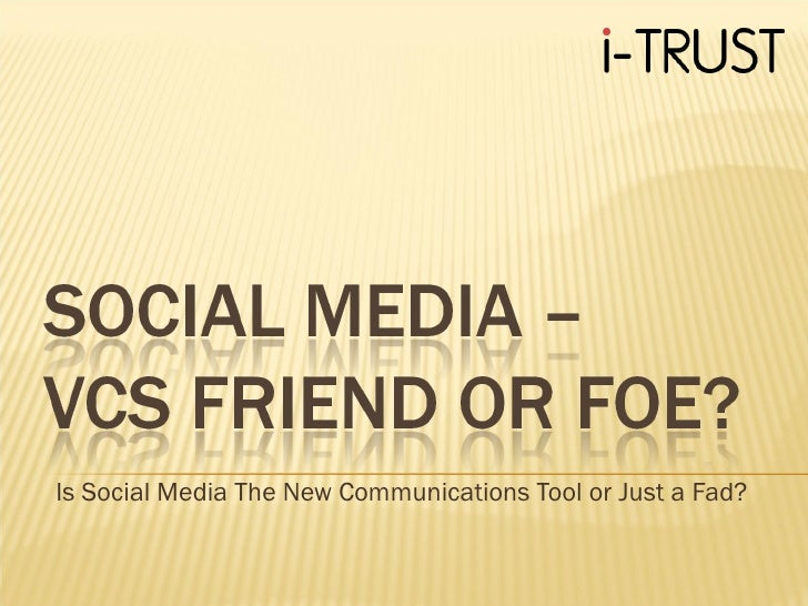 Is Social Media The New Communications Tool or Just a Fad?