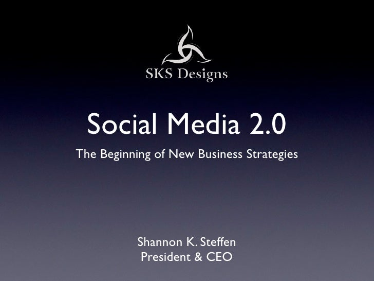 Social media 2.0 for Businesses