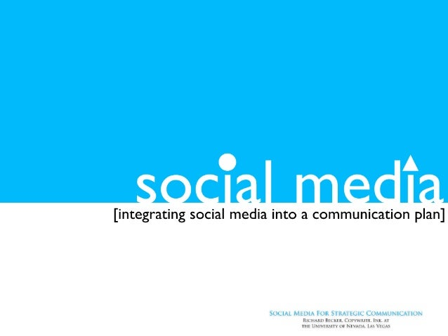 Social Media: Integrating Strategy