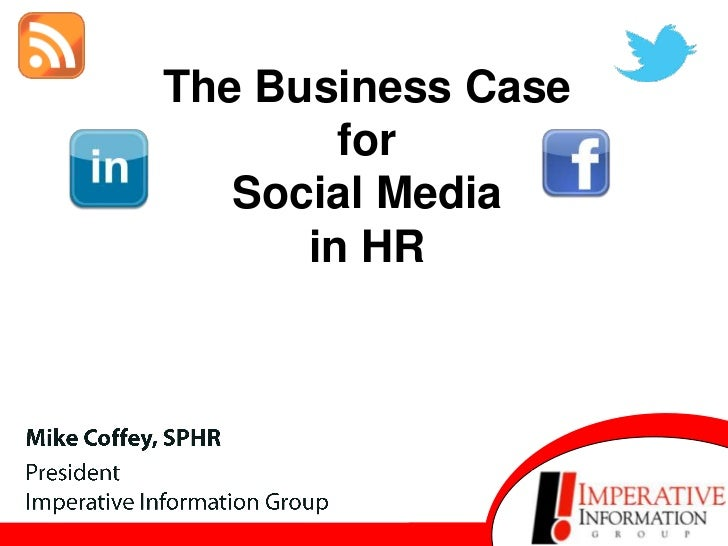 The Business Case            for       Social Media          in HRM