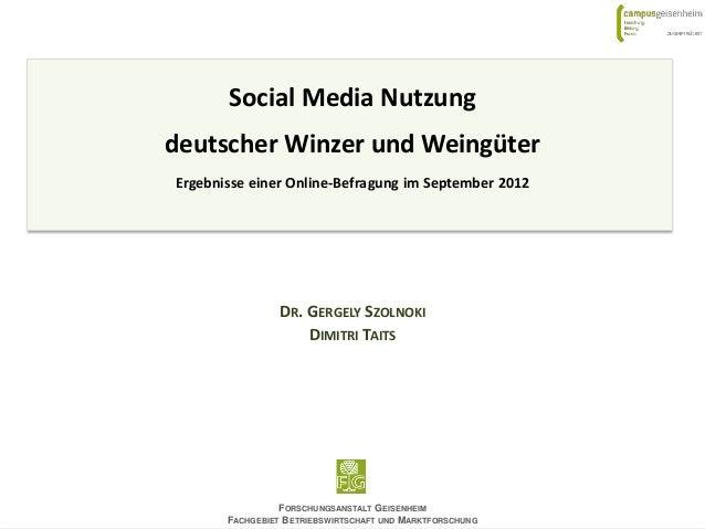 DR. GERGELY SZOLNOKIDIMITRI TAITSFORSCHUNGSANSTALT GEISENHEIMFACHGEBIET BETRIEBSWIRTSCHAFT UND MARKTFORSCHUNGSocial Media ...