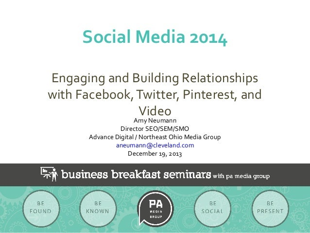 Social Media 2014:  Engaging and Building Relationships (PA Media Group)