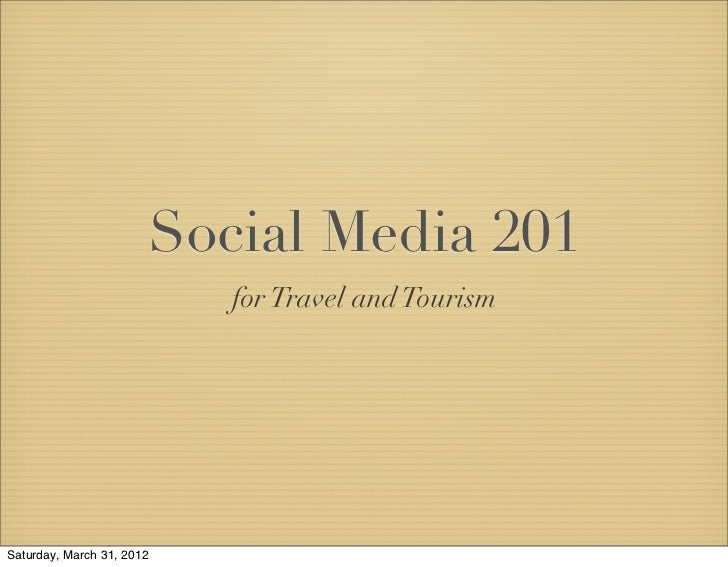 Social Media 201 for Travel and Tourism