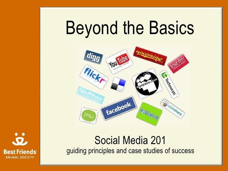 Social Media 201 - Beyond the Basics