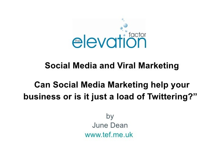 """Social Media and Viral Marketing Can Social Media Marketing help your business or is it just a load of Twittering?""""   by J..."""