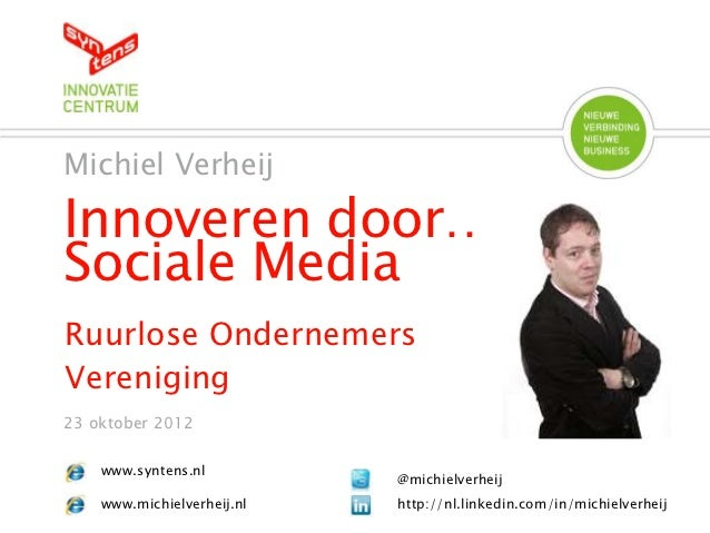Social media 23 oktober 2012 ruurlose ondernemers vereniging
