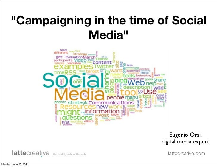 """Campaigning in the time of Social                   Media""                                     Eugenio Orsi,             ..."