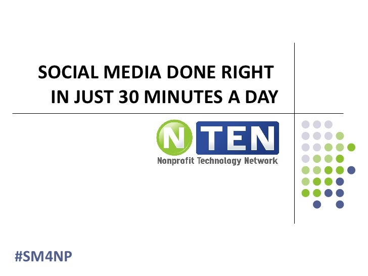 Social Media Done Right in 30 Minutes