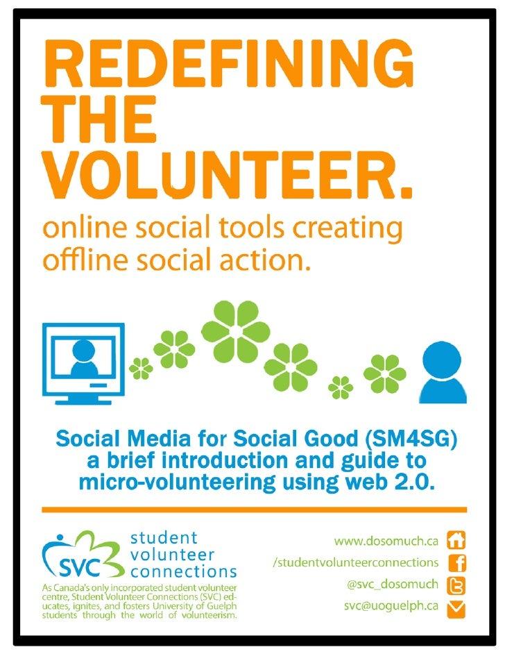 Social Media for Social Good: a guide to