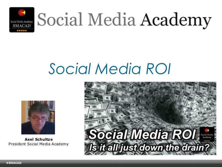 Social Media ROI - Social Media Academy - Online Management Briefing