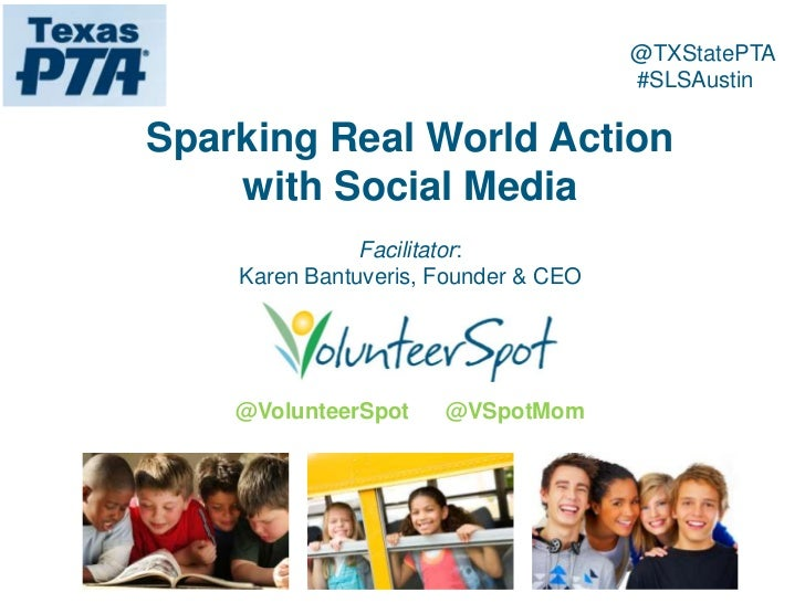 @TXStatePTA                                      #SLSAustinSparking Real World Action    with Social Media               F...