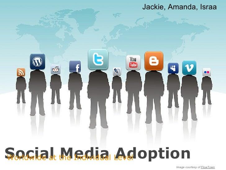 Jackie, Amanda, IsraaSocial the Individual LevelWorldwide at Media Adoption                            Image courtesy of F...