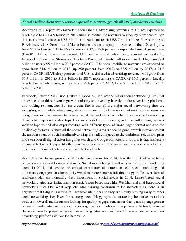 Analysis & Outlook Rajesh Prabhakar Analyst Bio @ http://socialmediacases.blogspot.com/ According to a report by emarketer...