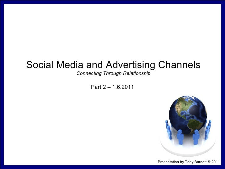Social Media & Advertising Channels