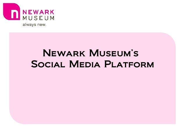 Newark Museum's Social Media Platform