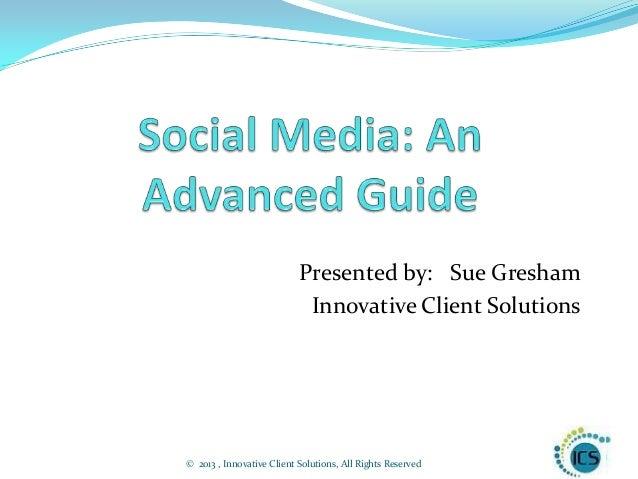 Social Media: An Advanced Guide