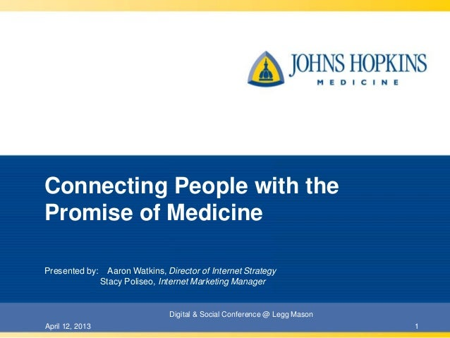 Connecting People with thePromise of MedicinePresented by:      Aaron Watkins, Director of Internet Strategy              ...