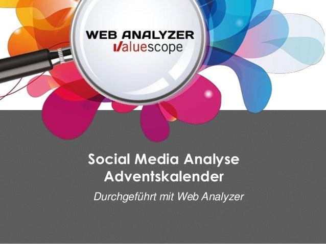 Social Media Analyse  AdventskalenderDurchgeführt mit Web Analyzer
