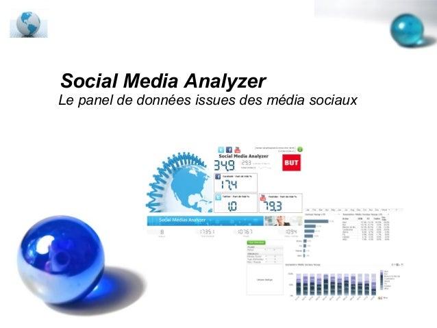Social Media AnalyzerLe panel de données issues des média sociaux