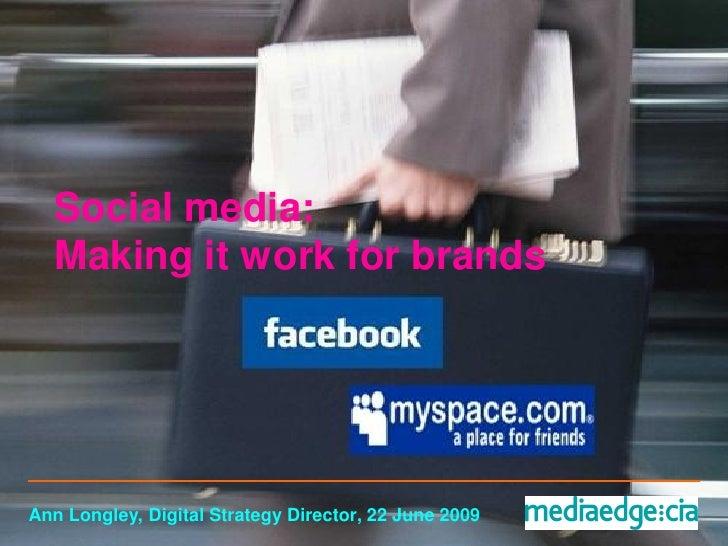 Social media: making it work for brands