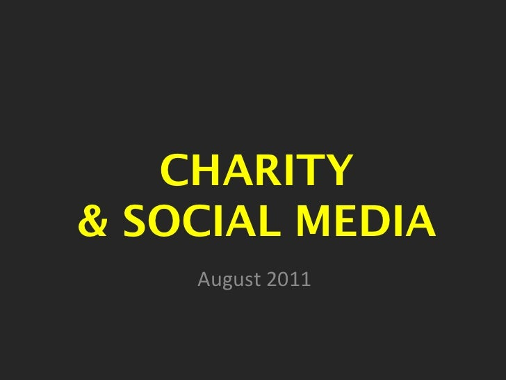 August 2011 CHARITY & SOCIAL MEDIA