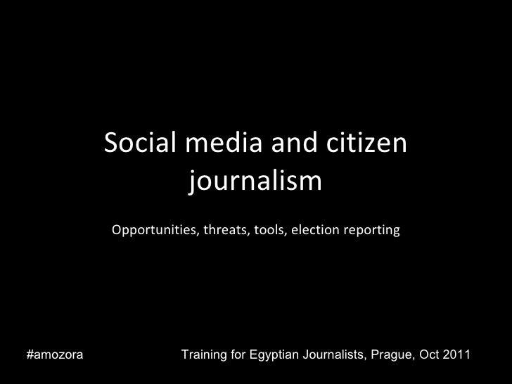Social media and citizen journalism prague