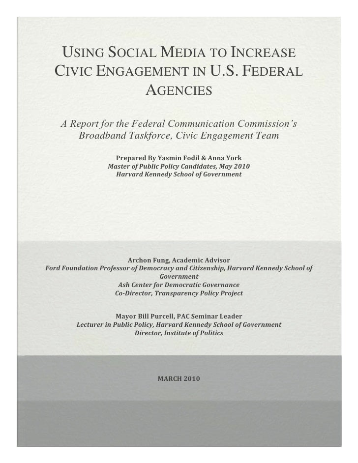 Using Social Media to Increase Civic Engagement in U.S. Federal Agencies<br />A Report for the Federal Communication Commi...