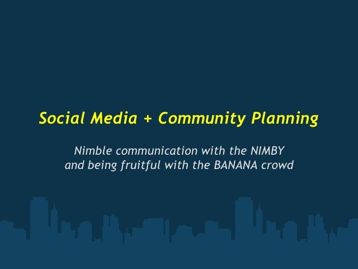Social Media + Community Planning