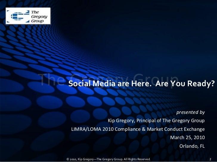 The SocialMediaareHere.AreYouReady?     Gregory Group                                                              ...
