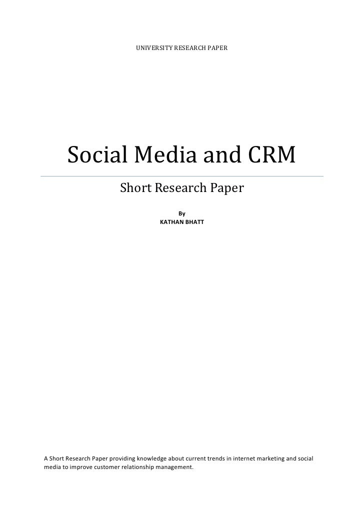 UNIVERSITY RESEARCH PAPER        Social Media and CRM                           Short Research Paper                      ...