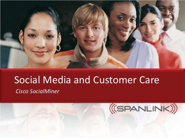 Spanlink Communications, Inc., Proprietary Materials 1 © 2010 Spanlink Communications, Inc. All Rights Reserved Social Med...