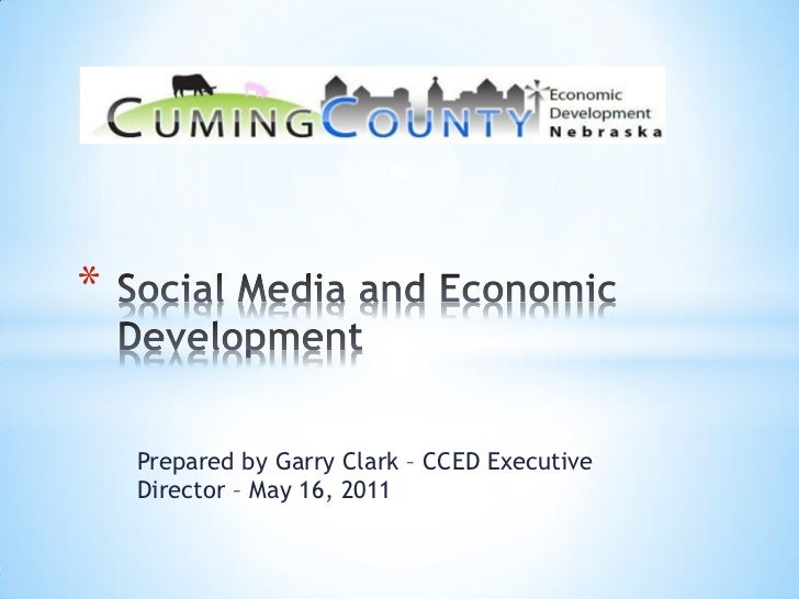 *    Prepared by Garry Clark – CCED Executive    Director – May 16, 2011